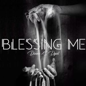 8-Blessing Me